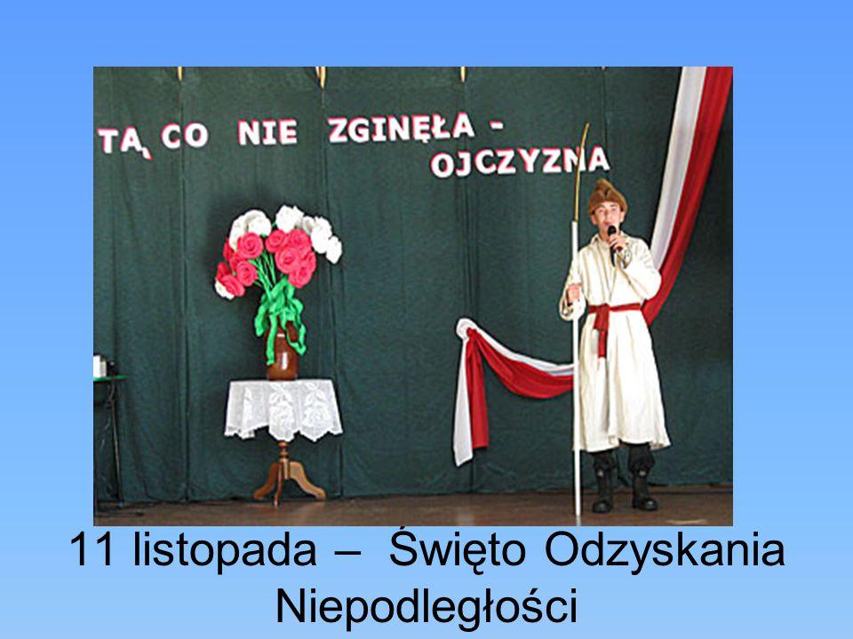11 listopada – Święto Odzyskania Niepodległości