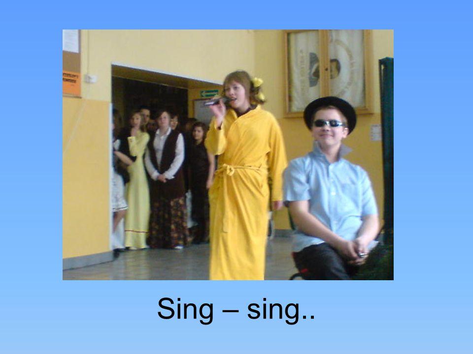 Sing – sing..