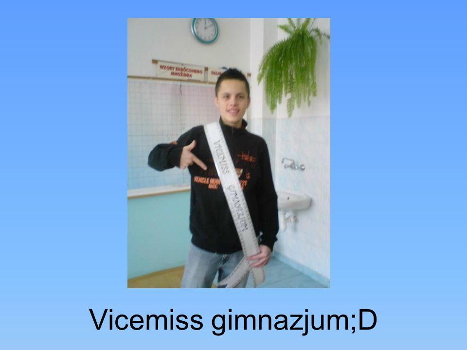 Vicemiss gimnazjum;D
