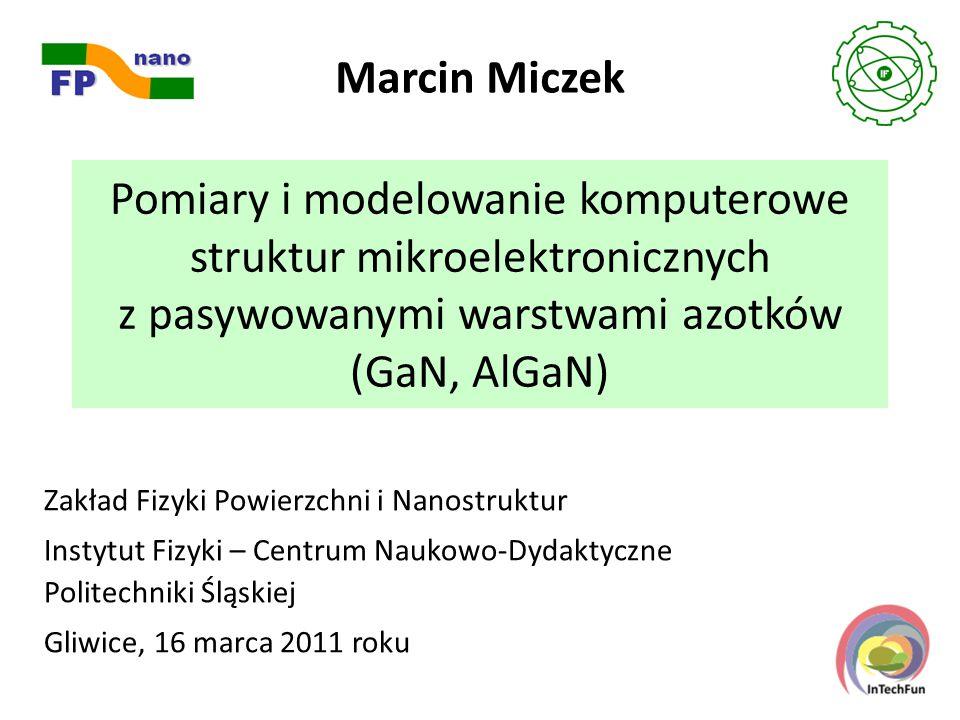 Współpraca ZFPN: B.Adamowicz, T. Błachowicz (laser Ar + ), P.