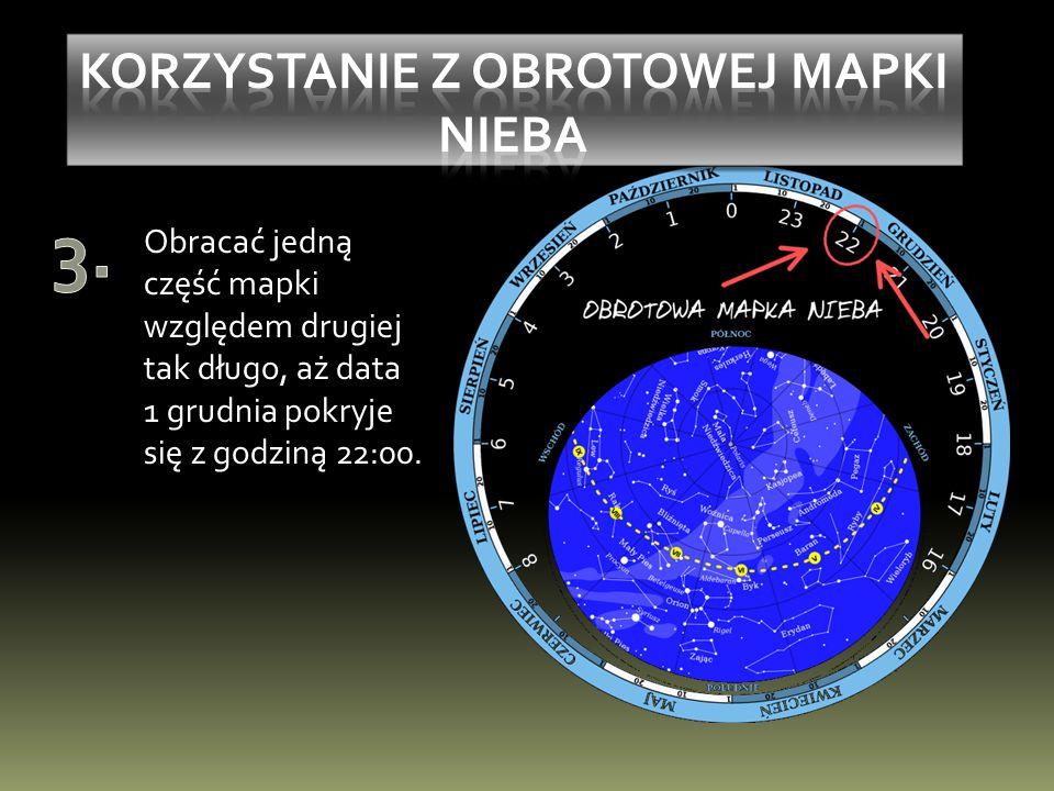 Obracać jedną część mapki względem drugiej tak długo, aż data 1 grudnia pokryje się z godziną 22:00.