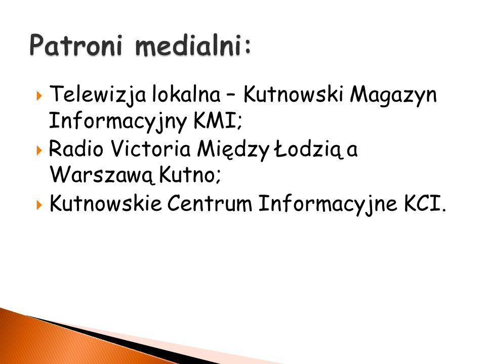  Telewizja lokalna – Kutnowski Magazyn Informacyjny KMI;  Radio Victoria Między Łodzią a Warszawą Kutno;  Kutnowskie Centrum Informacyjne KCI.