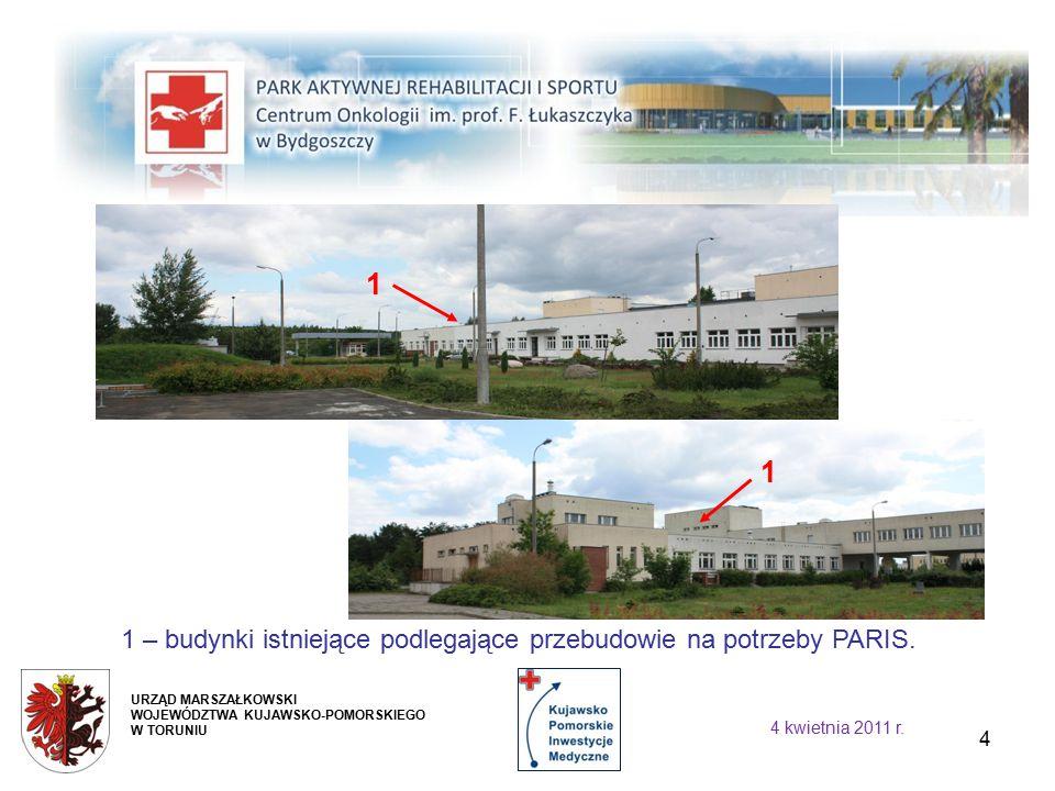 4 1 – budynki istniejące podlegające przebudowie na potrzeby PARIS.