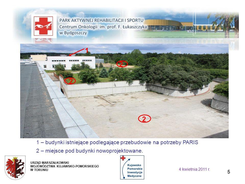 5 2 1 2 2 1 – budynki istniejące podlegające przebudowie na potrzeby PARIS 2 – miejsce pod budynki nowoprojektowane.