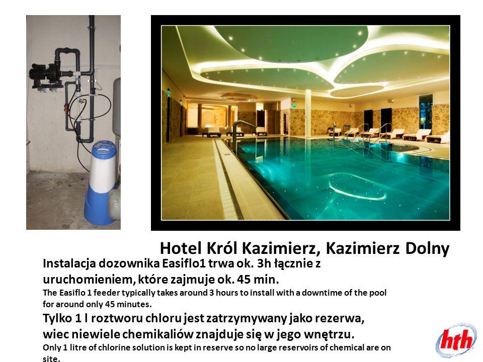 Hotel Król Kazimierz, Kazimierz Dolny Instalacja dozownika Easiflo1 trwa ok. 3h łącznie z uruchomieniem, które zajmuje ok. 45 min. The Easiflo 1 feede