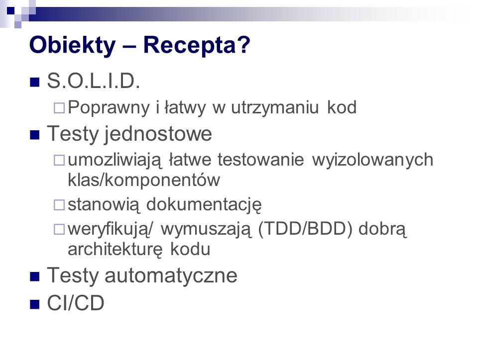Obiekty – Recepta. S.O.L.I.D.