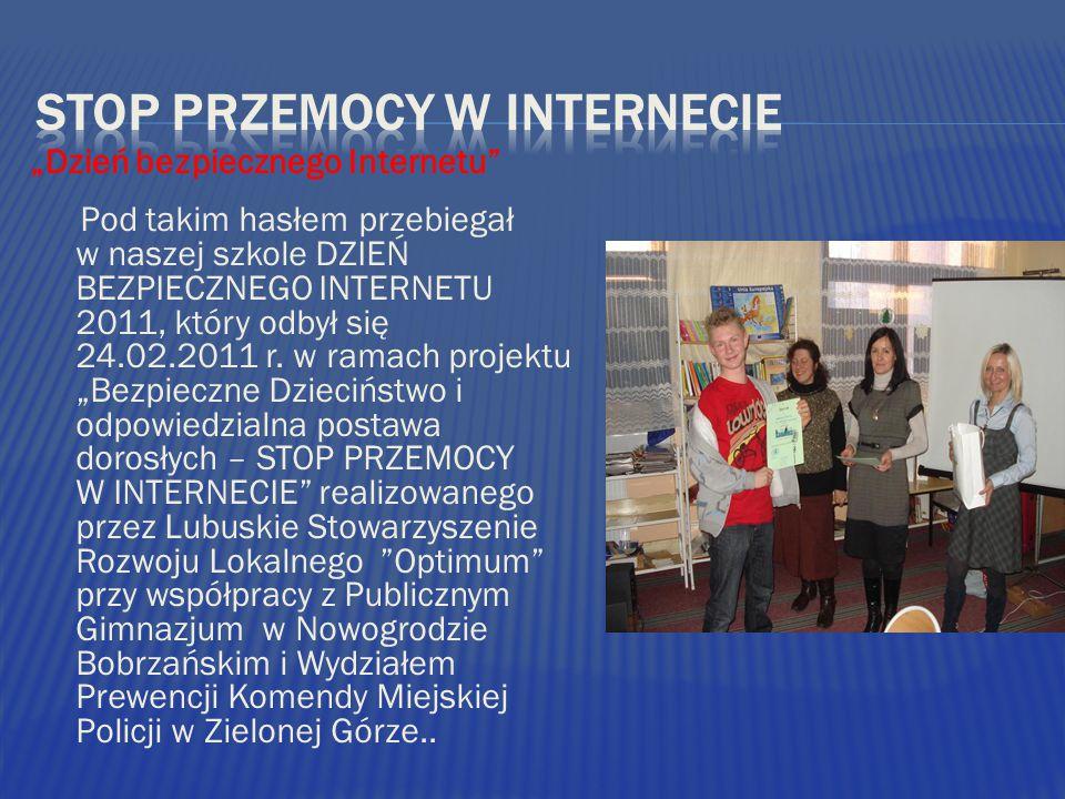 Pod takim hasłem przebiegał w naszej szkole DZIEŃ BEZPIECZNEGO INTERNETU 2011, który odbył się 24.02.2011 r.