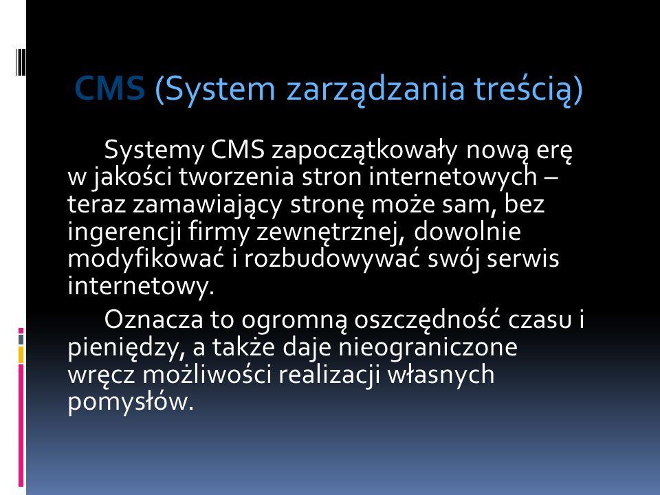 Systemy CMS zapoczątkowały nową erę w jakości tworzenia stron internetowych – teraz zamawiający stronę może sam, bez ingerencji firmy zewnętrznej, dow