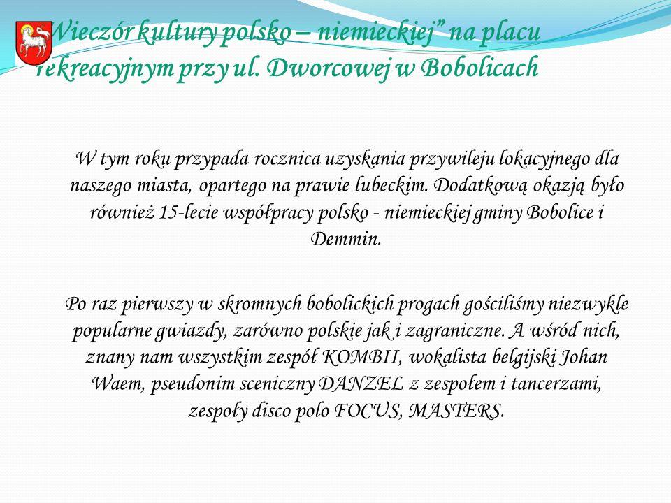 """"""" Wieczór kultury polsko – niemieckiej na placu rekreacyjnym przy ul."""