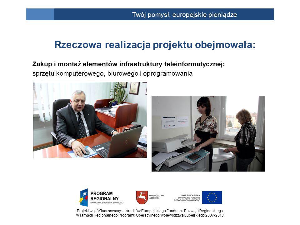 Projekt współfinansowany ze środków Europejskiego Funduszu Rozwoju Regionalnego w ramach Regionalnego Programu Operacyjnego Województwa Lubelskiego 20