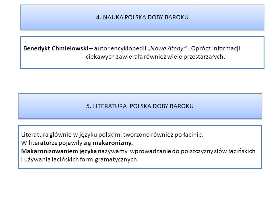 """Benedykt Chmielowski – autor encyklopedii """"Nowe Ateny"""". Oprócz informacji ciekawych zawierała również wiele przestarzałych. 4. NAUKA POLSKA DOBY BAROK"""