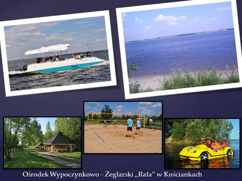 """Ośrodek Wypoczynkowo – Żeglarski """"Rafa w Kościankach"""