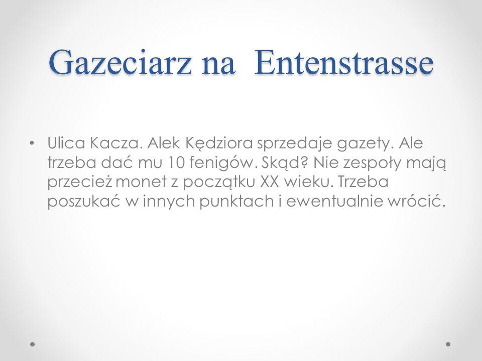 Gazeciarz na Entenstrasse Ulica Kacza. Alek Kędziora sprzedaje gazety.