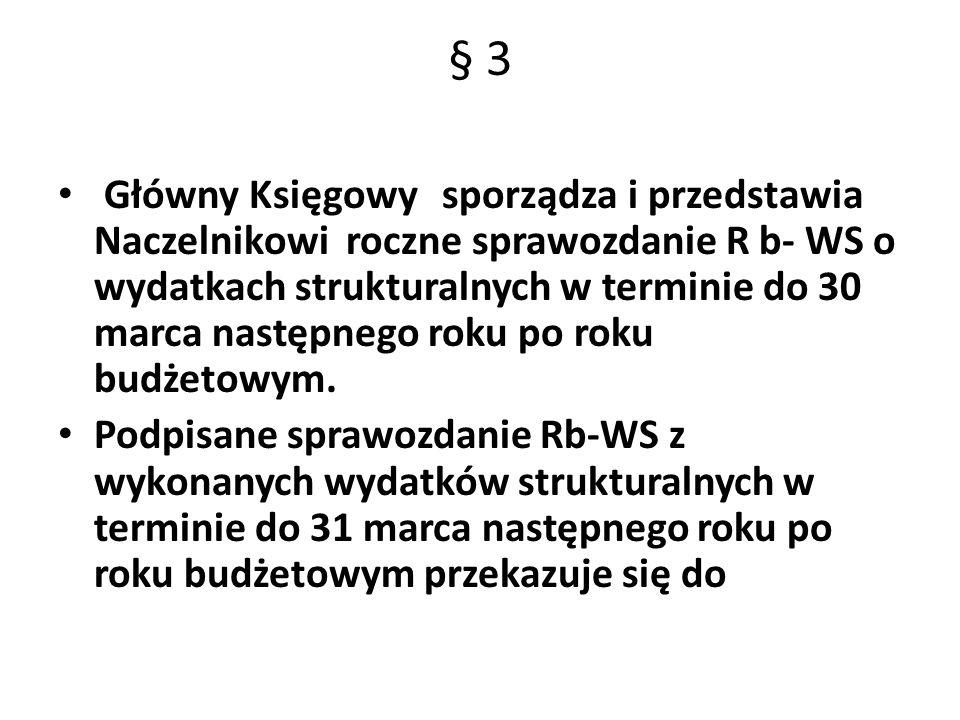§ 4 Zestawienie wydatków strukturalnych za okres od 1 stycznia 20 15 r.