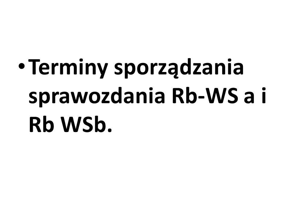 Jednostki organizacyjne jednostek sektora finansów publicznych oraz jednostki przez nie nadzorowane sporządzają jednostkowe sprawozdania Rb-WS, które przekazują w terminie do 31 marca 20XX r.
