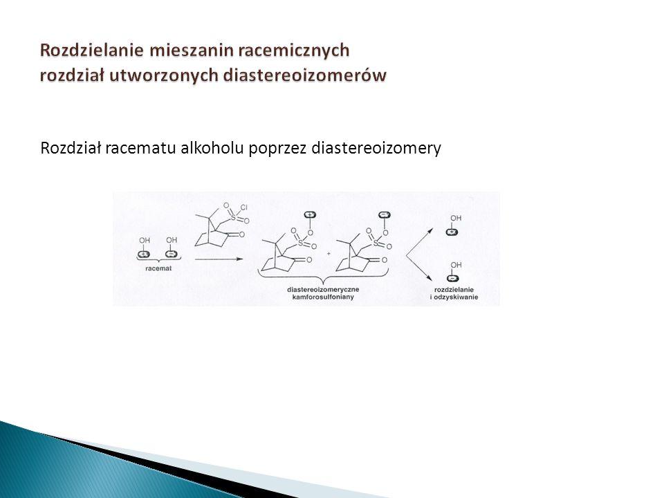 Rozdział racematu alkoholu poprzez diastereoizomery
