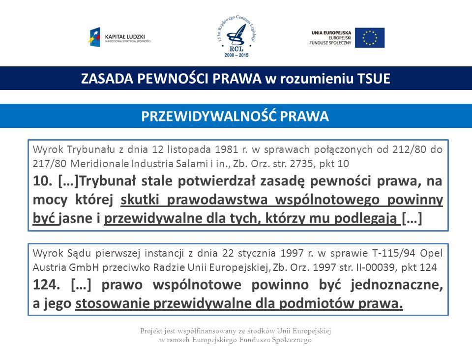 ZASADA WIELOJĘZYCZNOŚCI PRAWA UE ROZPORZĄDZENIE NR 1 w sprawie określenia systemu językowego Europejskiej Wspólnoty Gospodarczej (Dz.U.