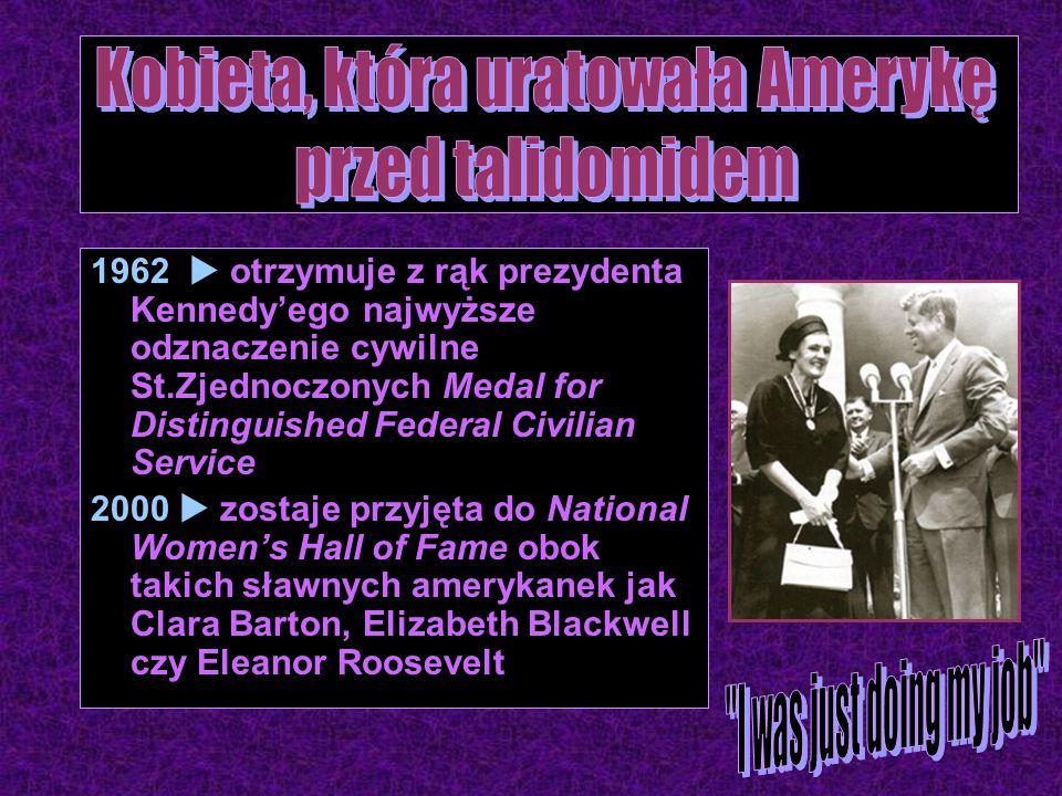 1962  otrzymuje z rąk prezydenta Kennedy'ego najwyższe odznaczenie cywilne St.Zjednoczonych Medal for Distinguished Federal Civilian Service 2000  zostaje przyjęta do National Women's Hall of Fame obok takich sławnych amerykanek jak Clara Barton, Elizabeth Blackwell czy Eleanor Roosevelt