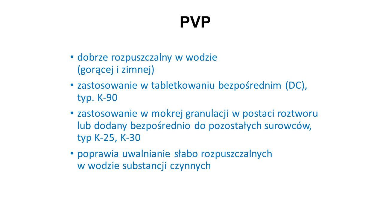 PVP 25 dobrze rozpuszczalny w wodzie (gorącej i zimnej) zastosowanie w tabletkowaniu bezpośrednim (DC), typ. K-90 zastosowanie w mokrej granulacji w p
