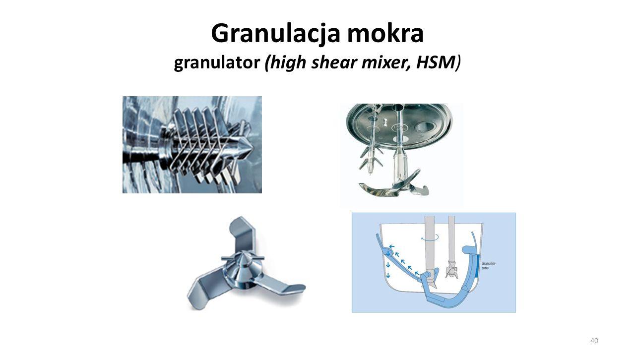 Granulacja mokra granulator (high shear mixer, HSM) 40