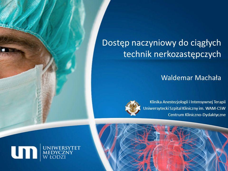 1961 r.– hemodializa; cewnik wprowadzony do ż. udowej (Shaldon).