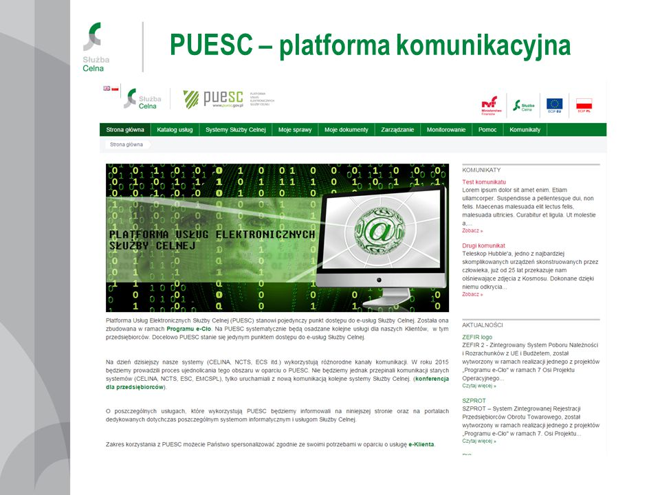 PUESC – specyfikacja techniczna Opublikowana jest na stronie www.e-clo.gov.pl/ecip/seap-pl