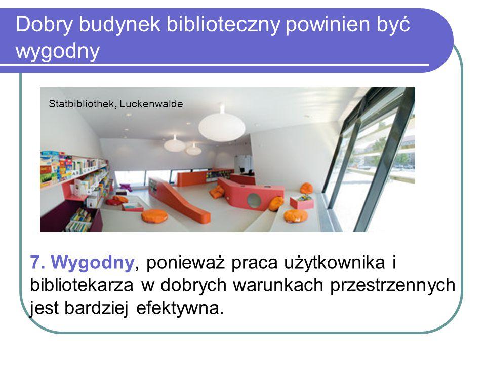 Dobry budynek biblioteczny powinien być wygodny Statbibliothek, Luckenwalde 7. Wygodny, ponieważ praca użytkownika i bibliotekarza w dobrych warunkach