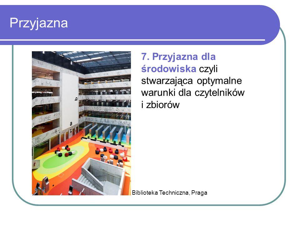 Przyjazna Biblioteka Techniczna, Praga 7. Przyjazna dla środowiska czyli stwarzająca optymalne warunki dla czytelników i zbiorów