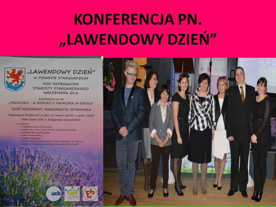 """KONFERENCJA PN. """"LAWENDOWY DZIEŃ"""""""