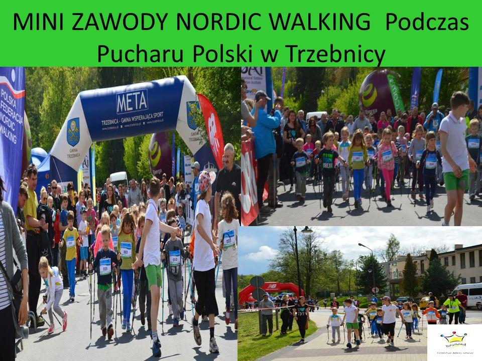 MINI ZAWODY NORDIC WALKING Podczas Pucharu Polski w Trzebnicy