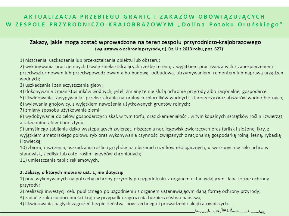 Zakazy, jakie mogą zostać wprowadzone na teren zespołu przyrodniczo-krajobrazowego (wg ustawy o ochronie przyrody, t.j. Dz. U z 2013 roku, poz. 627) 1