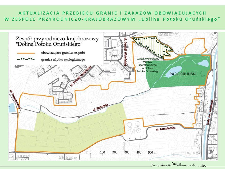 """AKTUALIZACJA PRZEBIEGU GRANIC I ZAKAZÓW OBOWIĄZUJĄCYCH W ZESPOLE PRZYRODNICZO-KRAJOBRAZOWYM """"Dolina Potoku Oruńskiego"""" PARK ORUŃSKI"""