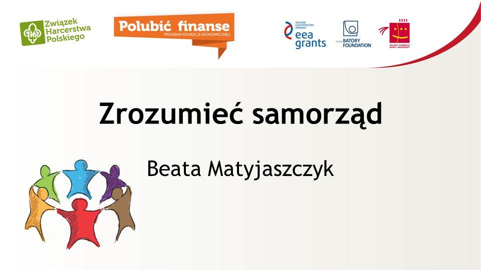 Zrozumieć samorząd Beata Matyjaszczyk
