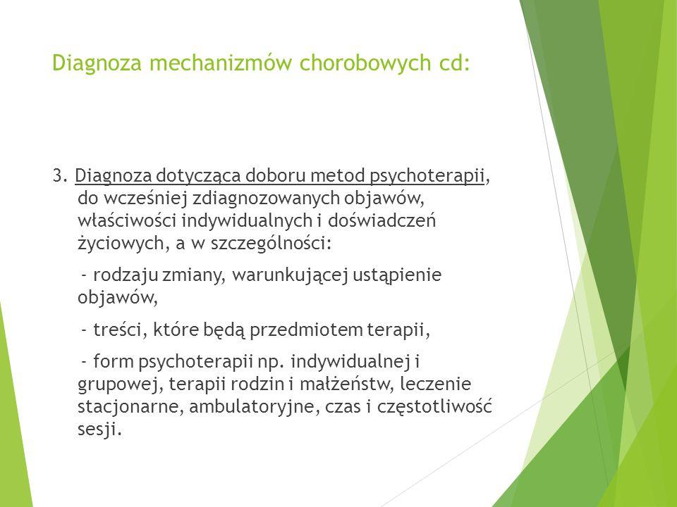 Diagnoza mechanizmów chorobowych cd: 3.