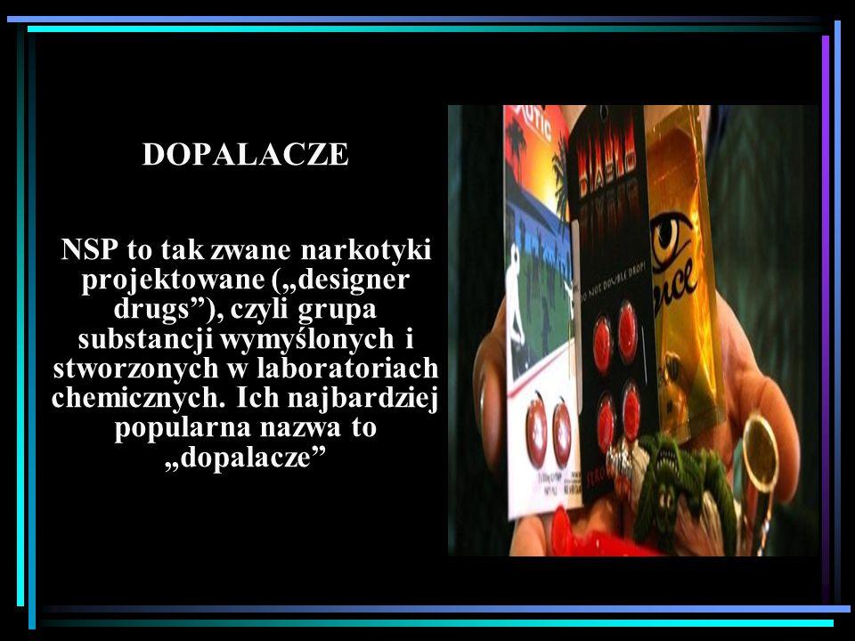 """DOPALACZE NSP to tak zwane narkotyki projektowane (""""designer drugs""""), czyli grupa substancji wymyślonych i stworzonych w laboratoriach chemicznych. Ic"""