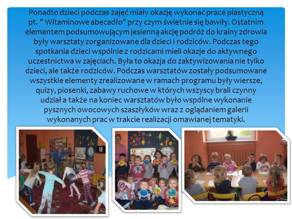 Ponadto dzieci podczas zajęć miały okazję wykonać prace plastyczną pt.