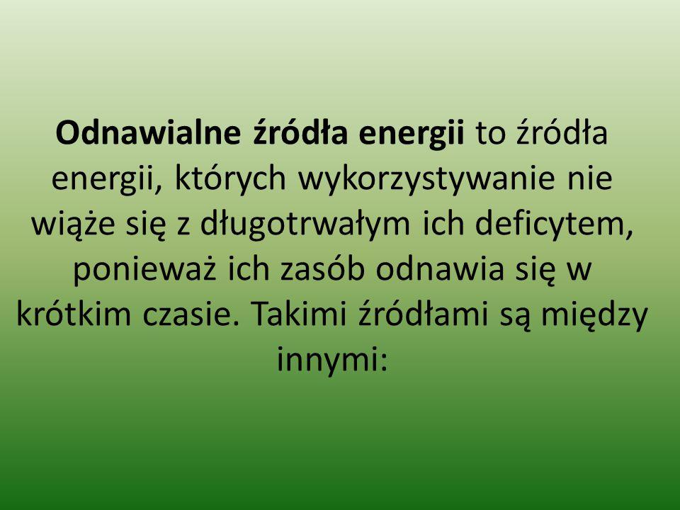 energia wiatru, wykorzystywana w wiatrakach Wielkie turbiny wiatrowe zamieniają energię siły wiatru na prąd elektryczny