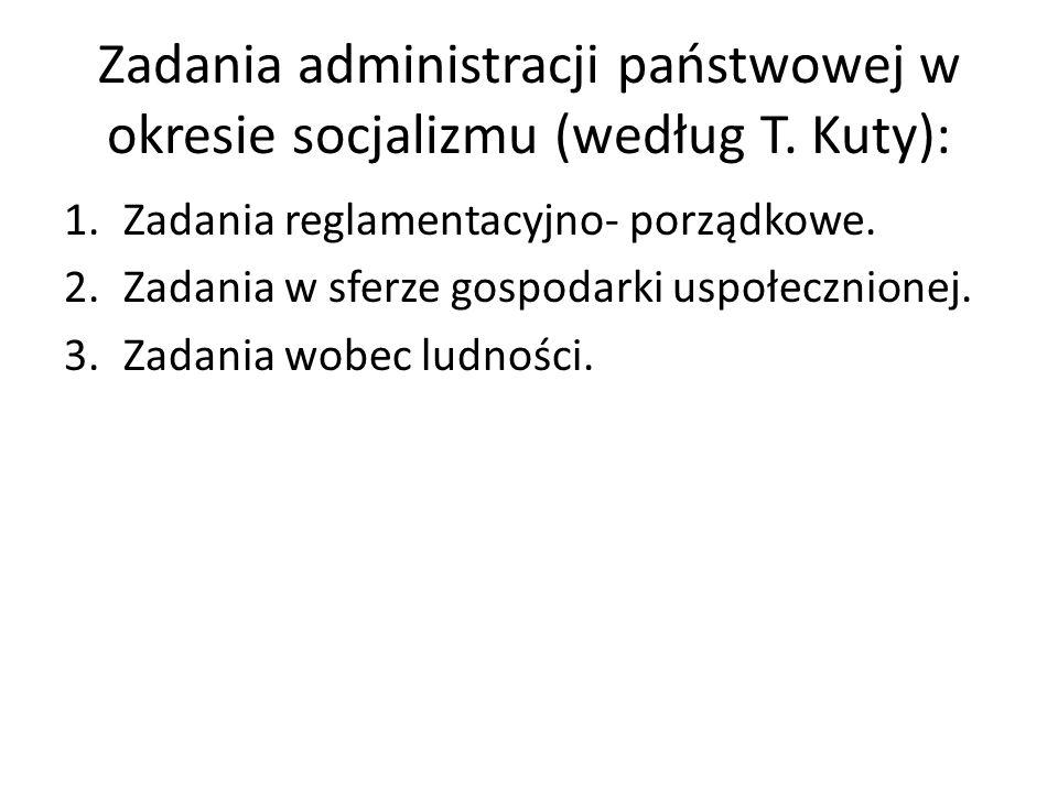Zadania administracji państwowej w okresie socjalizmu (według T.