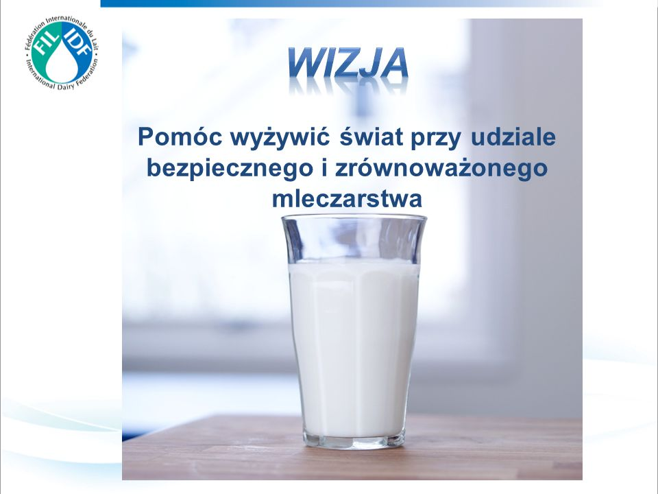 Pomóc wyżywić świat przy udziale bezpiecznego i zrównoważonego mleczarstwa