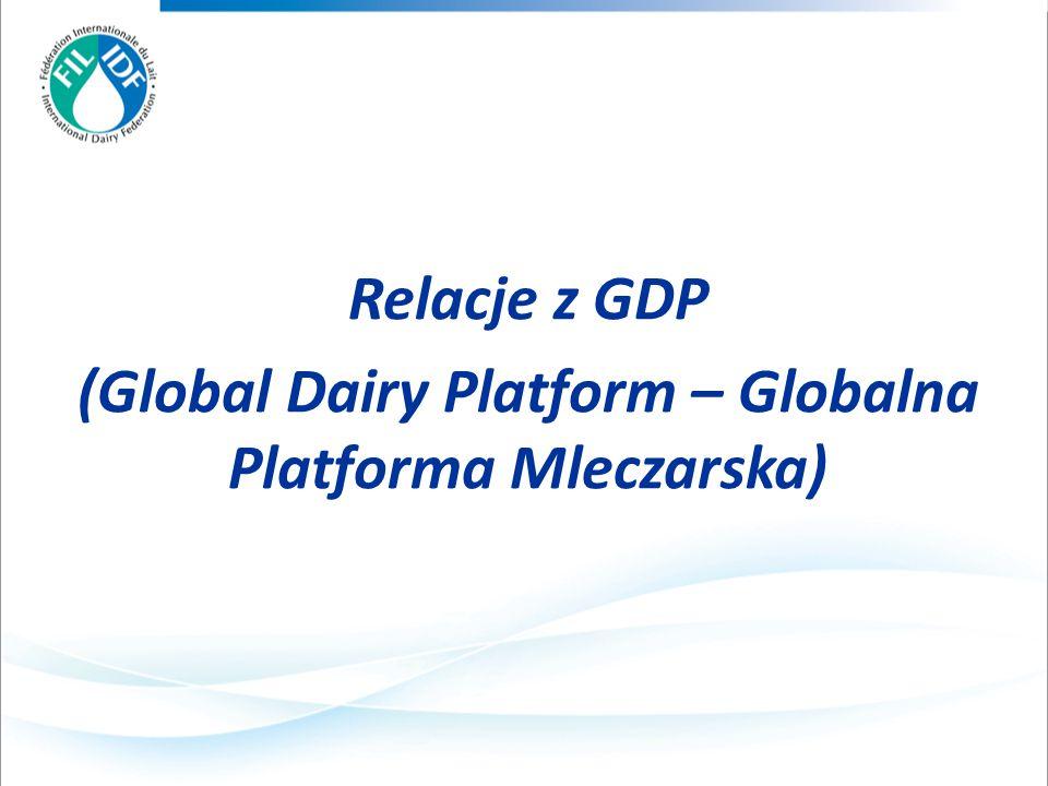 Relacje z GDP (Global Dairy Platform – Globalna Platforma Mleczarska)