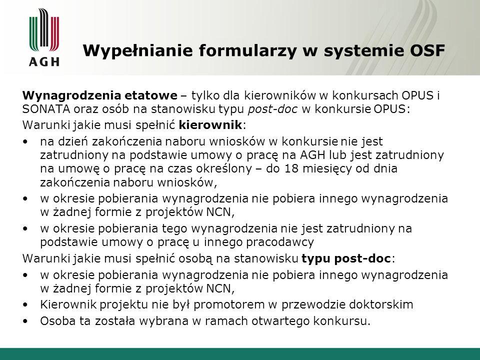 Wynagrodzenia etatowe – tylko dla kierowników w konkursach OPUS i SONATA oraz osób na stanowisku typu post-doc w konkursie OPUS: Warunki jakie musi sp