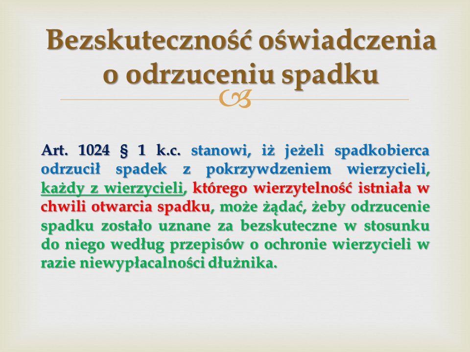  Art.1024 § 1 k.c.
