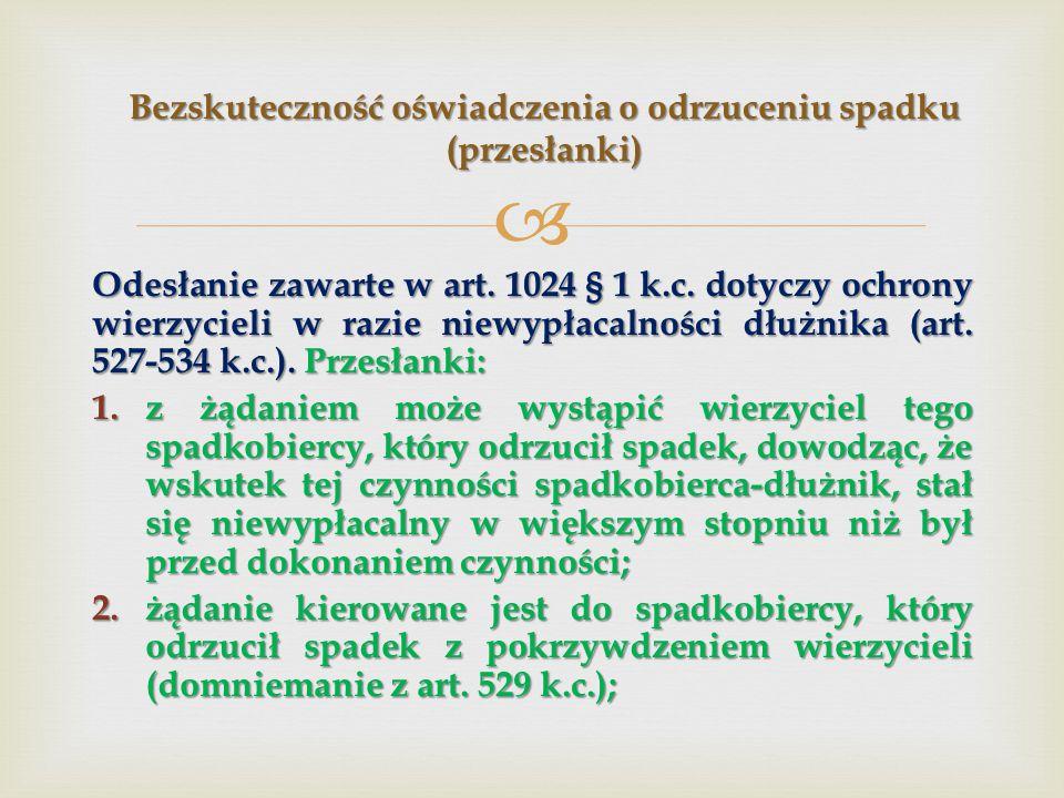  Odesłanie zawarte w art.1024 § 1 k.c.