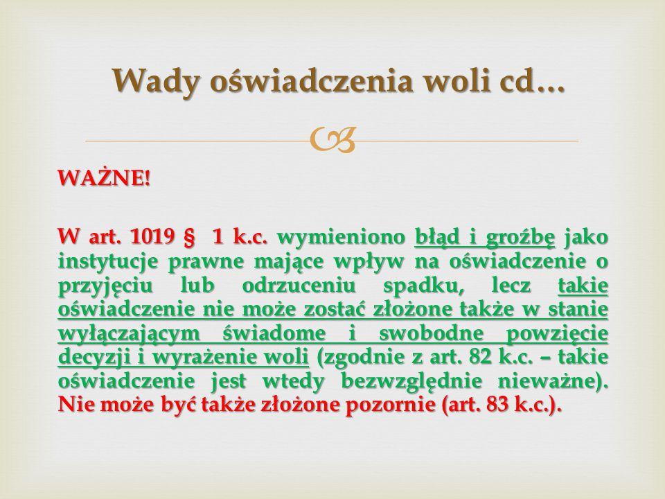 WAŻNE.W art. 1019 § 1 k.c.