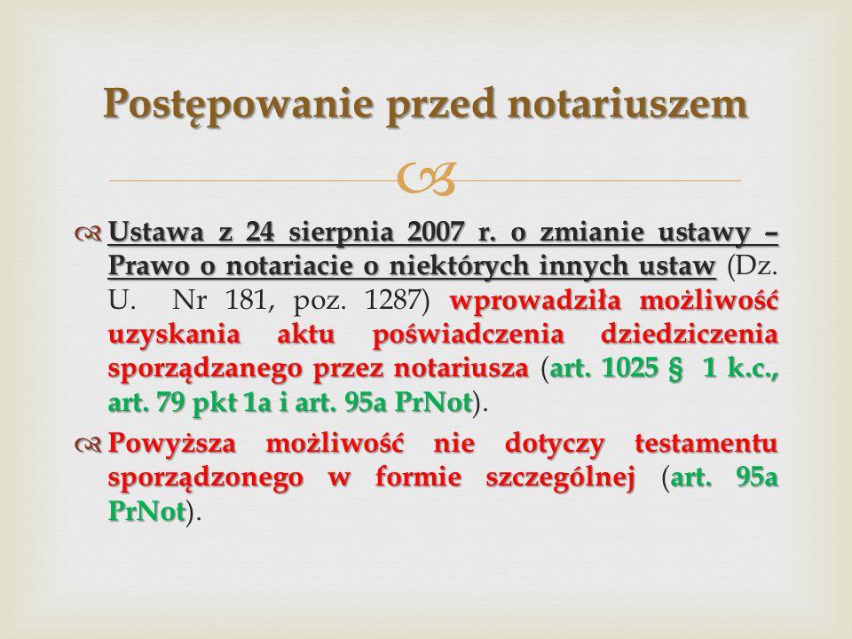   Ustawa z 24 sierpnia 2007 r.