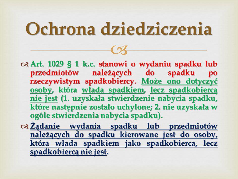   Art.1029 § 1 k.c.