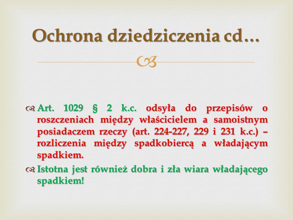   Art.1029 § 2 k.c.