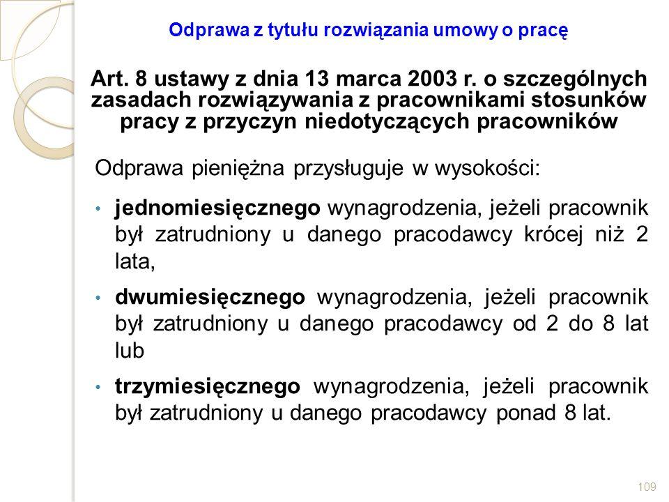 Odprawa z tytułu rozwiązania umowy o pracę Art. 8 ustawy z dnia 13 marca 2003 r. o szczególnych zasadach rozwiązywania z pracownikami stosunków pracy