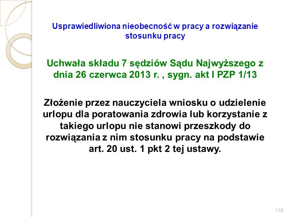 Usprawiedliwiona nieobecność w pracy a rozwiązanie stosunku pracy Uchwała składu 7 sędziów Sądu Najwyższego z dnia 26 czerwca 2013 r., sygn. akt I PZP