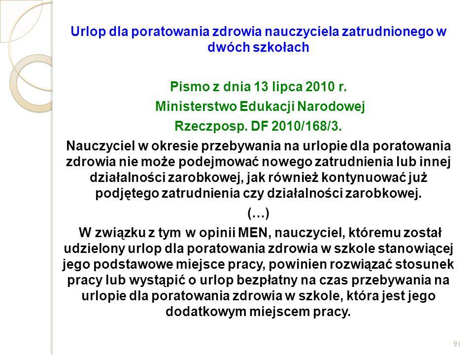 Urlop dla poratowania zdrowia nauczyciela zatrudnionego w dwóch szkołach Pismo z dnia 13 lipca 2010 r. Ministerstwo Edukacji Narodowej Rzeczposp. DF 2